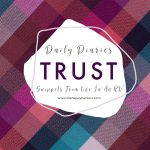 Daily Diaries: Trust the Timing